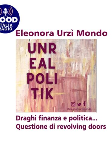 Unrealpolitik - Draghi finanza e politica