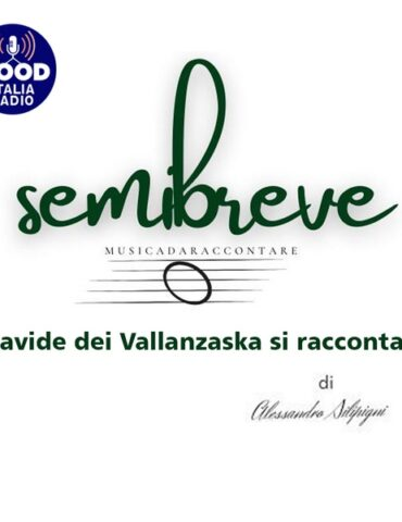 Semibreve - Davide dei Vallanzaska si racconta