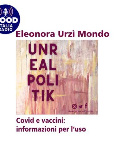 Unrealpolitik - Covid e vaccini: informazioni per l'uso